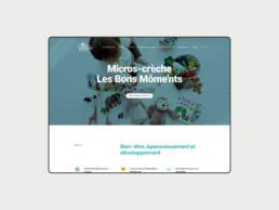 Présence web : Création du site internet pour Micros-crèche Les Bons Môme'nts situé à Metz